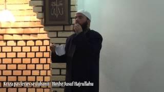 Kriza pas lërjes së duhanit - Hoxhë Jusuf Hajrullahu