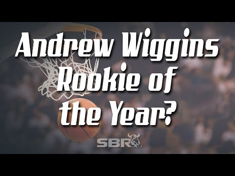 Andrew Wiggins Rookie of the Year? 2014-15 NBA Picks
