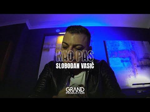 Kao pas – Slobodan Vasić – nova pesma i tv spot