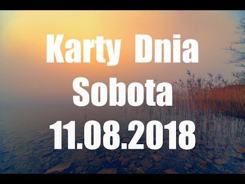 Karty Dnia Sobota 11.08.2018