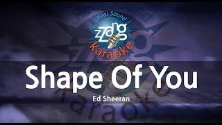 Video Ed Sheeran-Shape Of You (Melody) (Karaoke Version) [ZZang KARAOKE] MP3, 3GP, MP4, WEBM, AVI, FLV Juni 2018