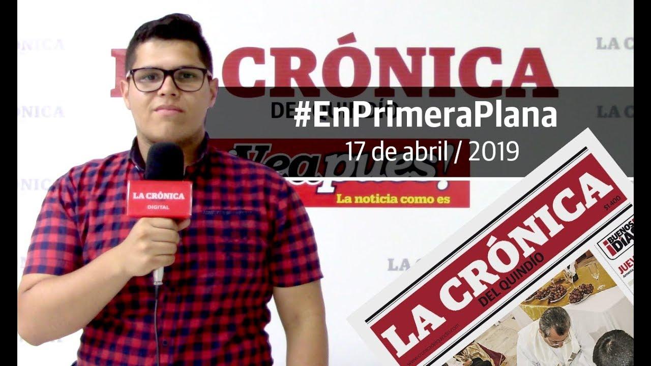 En Primera Plana: lo que será noticia este jueves 18 de abril