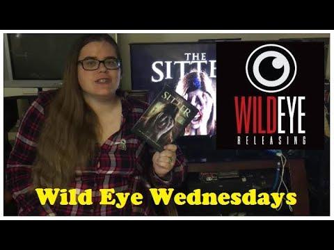 Wild Eye Wednesday - 4 : The Sitter (2017)