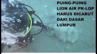 Video AWAL DITEMUKANNYA PU1NG-PU1NG LI0N AIR JT 610 PK-LQP MP3, 3GP, MP4, WEBM, AVI, FLV November 2018