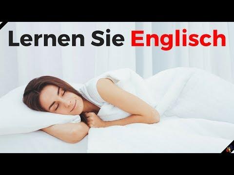 Lernen Sie Englisch im Schlaf ||| Die wichtigsten englischen Sätze und Wörter ||| Englisch/Deutsch