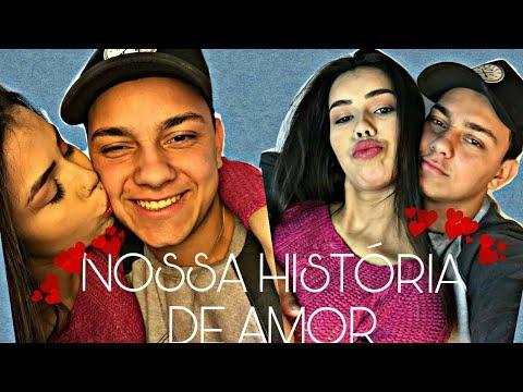 Historias de amor - NOSSA HISTÓRIA DE AMOR l COMO NOS SE CONHECEMOS !!!1