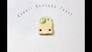 Kawaii Avocado Toast - Polymer Clay Tutorial