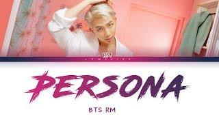 Video BTS RM - Intro : Persona (방탄소년단 - Intro : Persona) [Color Coded Lyrics/Han/Rom/Eng/가사] MP3, 3GP, MP4, WEBM, AVI, FLV Juni 2019