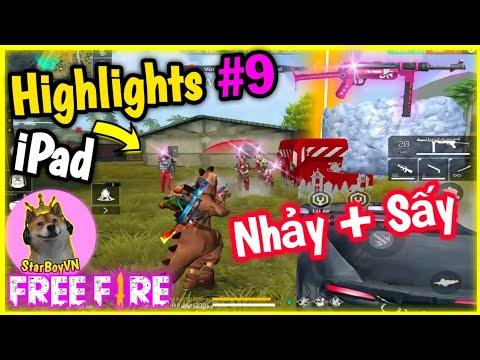 [Free Fire Highlights] Những pha Nhảy Sấy nát cả Team trên iPad | StarBoyVN | #9 - Thời lượng: 12 phút.