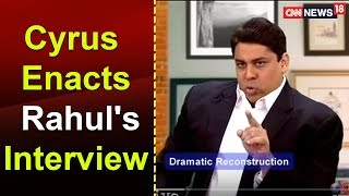 TWTW: Cyrus Enacts Rahul's Interview to a TV News Channel | CNN-News18