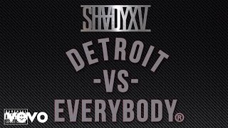 Thumbnail for Eminem ft. Dej Loaf, Big Sean — Detroit vs. Everybody