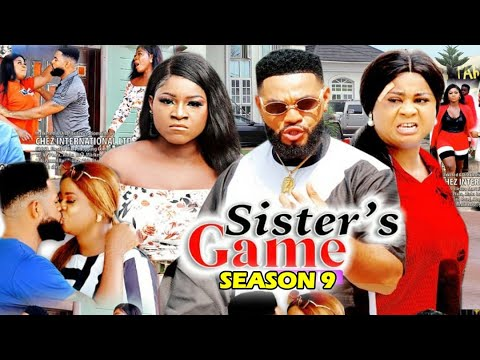 SISTERS GAME SEASON 9 - (New Hit Movie) Destiny Etiko 2020 Latest Nigerian Nollywood Movie Full HD