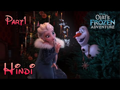 Olaf's Frozen Adventure in Hindi (Part 1)