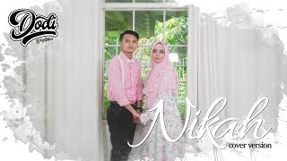 Video Dodi Hidayatullah - NIKAH (HATI-HATI BAPER ) MP3, 3GP, MP4, WEBM, AVI, FLV November 2017