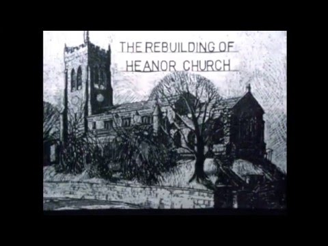 The rebuilding of Heanor Church - part 1