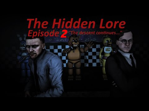 [SFM FNaF] Five Nights at Freddy's The Hidden Lore Episode 3