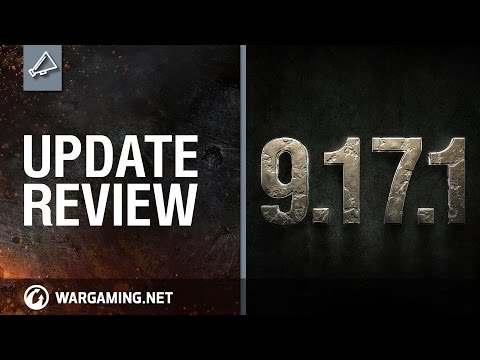 Update Review 9.17.1 - World of Tanks PC