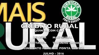 Crédito Rural   Quinta com Café -  14 julho 16