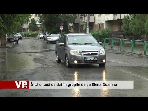 Încă o lună de dat în gropile de pe Elena Doamna