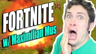 I PLAYED FORTNITE WITH MAXIMILIAN MUS!