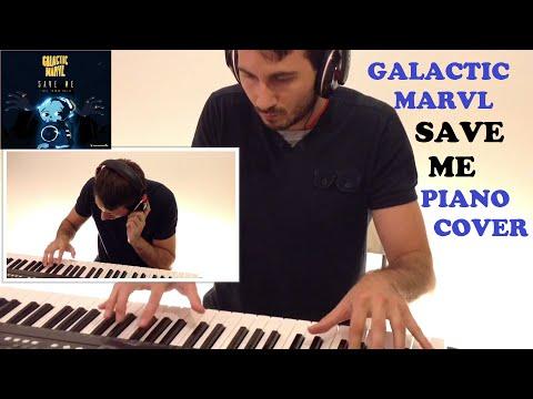 Galactic Marvl - Save Me (Piano Cover) Creative Ending 2 Pianos