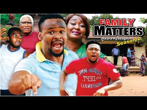 Family Matters Season 2  -   Latest 2016 Nigerian Nollywood Movie