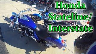 6. 2016 Honda Stateline First Ride (Interstate)