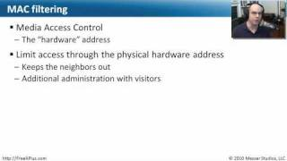 Wireless Networking - Part 3 of 3 - CompTIA A+ 220-701: 4.3