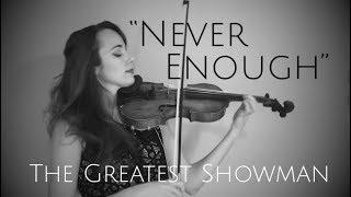Video The Greatest Showman - NEVER ENOUGH - instrumental violin cover MP3, 3GP, MP4, WEBM, AVI, FLV Juli 2018