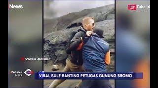 Video VIRAL! Dilarang ke Kawah, Bule Banting Petugas Gunung Bromo - iNews Sore 23/03 MP3, 3GP, MP4, WEBM, AVI, FLV Maret 2019