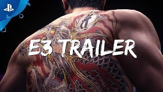 E3 2017: Yakuza 6 PS4 Trailer