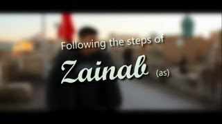 Following The Steps Of Zainab (as) | Episode 1 |