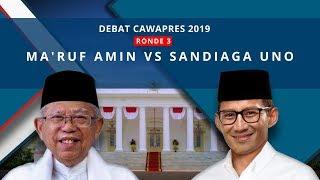 Video [FULL] Debat Cawapres 2019: Ma'ruf Amin Vs Sandiaga Uno MP3, 3GP, MP4, WEBM, AVI, FLV Maret 2019