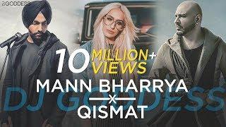 Video Mann Bharrya | Qismat | Ammy Virk | Jaani | B Praak | DJ Goddess Remix download in MP3, 3GP, MP4, WEBM, AVI, FLV January 2017