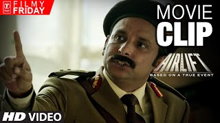 Nonton Airlift Movie Clips 4     Akshay Kumar Dissapoints Iraqi Major Film Subtitle Indonesia Streaming Movie Download