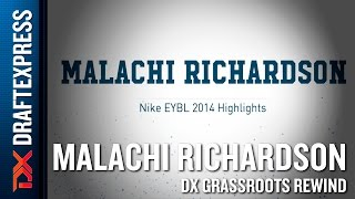 Malachi Richardson Grassroots Rewind