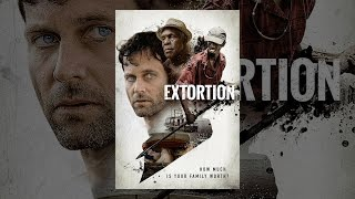 Nonton Extortion (2017) Film Subtitle Indonesia Streaming Movie Download