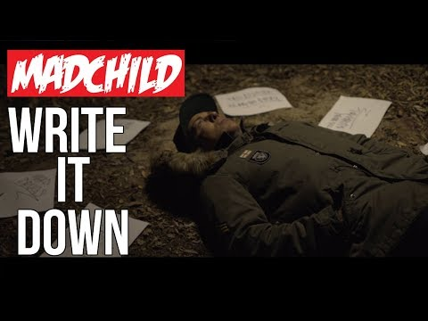 MADCHILD — «WRITE IT DOWN»