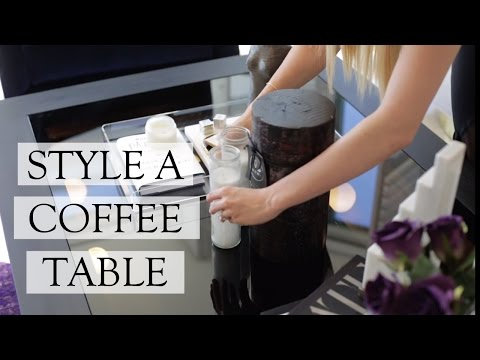 How To Style A Coffee Table | Interior Decorating Tips (видео)