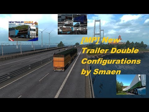 [MP] New Trailer Double Configurations (and more) v1.0