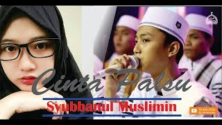 - Tebaru - Cinta Palsu dan Lirik Voc. Gus Azmi - Syubbanul Muslimin
