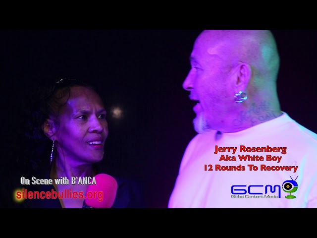 "Nobullying2020 Series,  On Scene with B'ANCA interview with Jerry Rosenberg ""aka White Boy"""