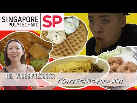 SEARCH FOR THE BEST POLY FOOD: SINGAPORE POLYTECHNIC | TSL Vlogs