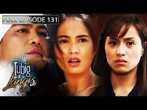 Full Episode 131 | Tubig At Langis