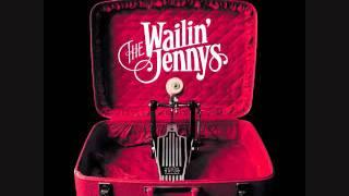 Glory Bound The Wailin' Jennys