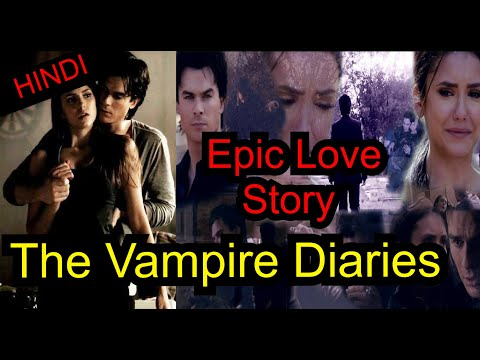 The Vampire Diaries ( 1-8 Season) Explained In Hindi | Elena & Damon Love Story | Stefan & Caroline