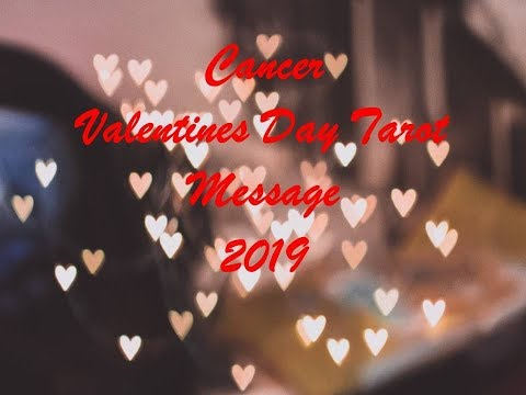 Love messages - Cancer Valentines Day Tarot Love Message 2019