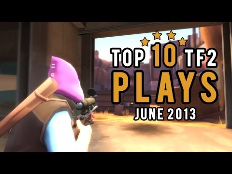 tf2 - eXtelevision proudly presents the Top 10 TF2 Plays for the month of June 2013. eXtine - Host VO Lucky Luke - Producer, Video Editing http://youtube.com/Lucky...