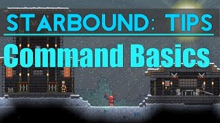What's up guys! Today we take a look at the basic use of commands in Starbound. Smack that Like button if you enjoyed! Use this...