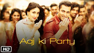 Aaj Ki Party (Movie Song - Bajrangi Bhaijaan) by Mika Singh ft. Salman Khan & Kareena Kapoor